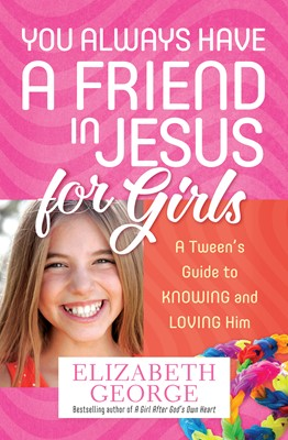 You Always Have a Friend in Jesus for Girls (Digital delivered electronically)