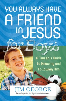 You Always Have a Friend in Jesus for Boys (Digital delivered electronically)