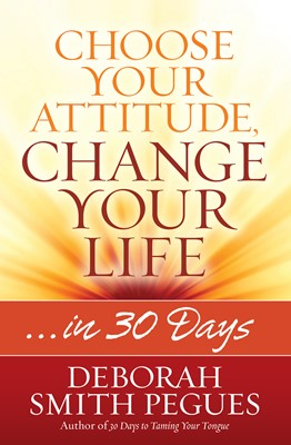 Choose Your Attitude, Change Your Life (Digital delivered electronically)