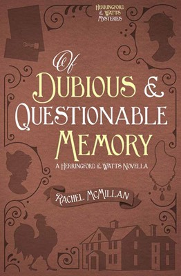 Of Dubious and Questionable Memory (Digital delivered electronically)