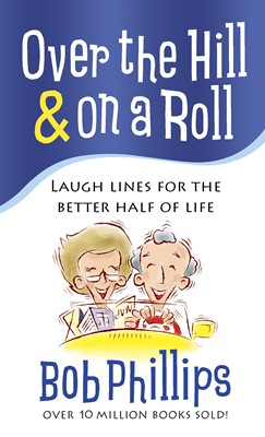 Over the Hill & on a Roll (Digital delivered electronically)