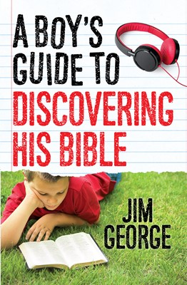 A Boy's Guide to Discovering His Bible (Digital delivered electronically)