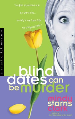 Blind Dates Can Be Murder (Digital delivered electronically)