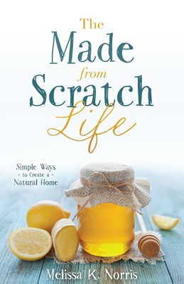 The Made-from-Scratch Life (Digital delivered electronically)