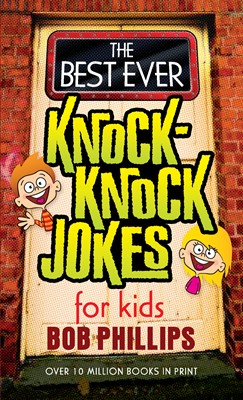 The Best Ever Knock-Knock Jokes for Kids (Digital delivered electronically)