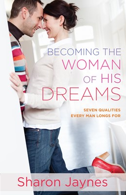 Becoming the Woman of His Dreams (Digital delivered electronically)