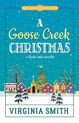 A Goose Creek Christmas (Digital delivered electronically)
