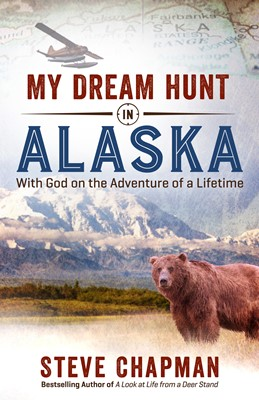 My Dream Hunt in Alaska (Digital delivered electronically)