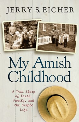 My Amish Childhood (Digital delivered electronically)
