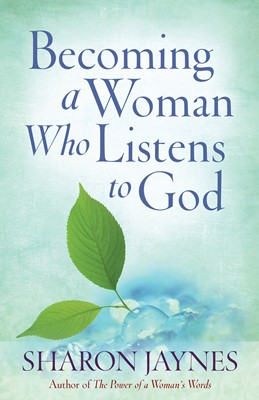 Becoming a Woman Who Listens to God (Digital delivered electronically)