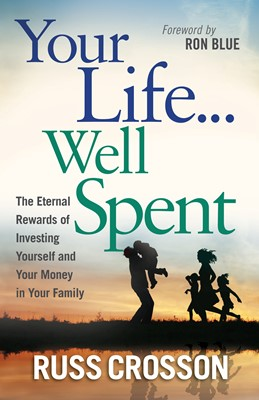 Your Life...Well Spent (Digital delivered electronically)