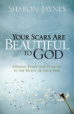 Your Scars Are Beautiful to God (Digital delivered electronically)