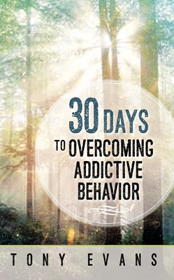 30 Days to Overcoming Addictive Behavior (Digital delivered electronically)