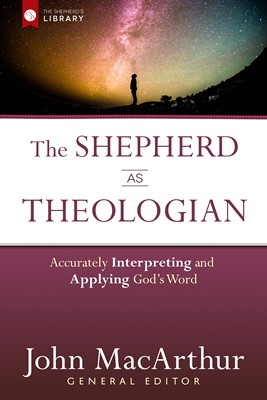 The Shepherd as Theologian (Digital delivered electronically)
