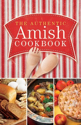 The Authentic Amish Cookbook (Digital delivered electronically)