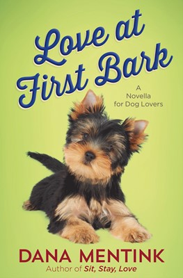 Love at First Bark (Free Short Story) (Digital delivered electronically)