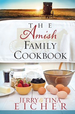 The Amish Family Cookbook (Digital delivered electronically)