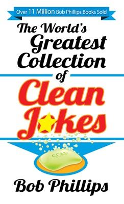 The World's Greatest Collection of Clean Jokes (Digital delivered electronically)