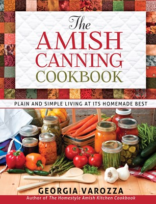 The Amish Canning Cookbook (Digital delivered electronically)