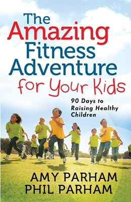 The Amazing Fitness Adventure for Your Kids (Digital delivered electronically)