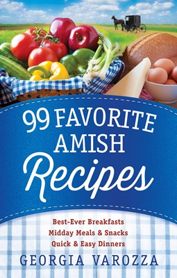 99 Favorite Amish Recipes (Digital delivered electronically)