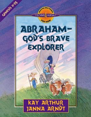Abraham--God's Brave Explorer (Digital delivered electronically)