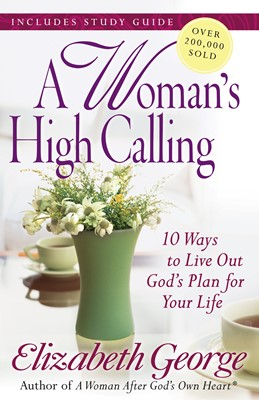 A Woman's High Calling (Digital delivered electronically)