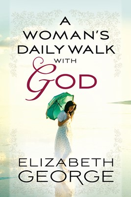 A Woman's Daily Walk with God (Digital delivered electronically)