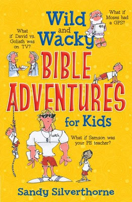 Wild and Wacky Bible Adventures for Kids (Digital delivered electronically)