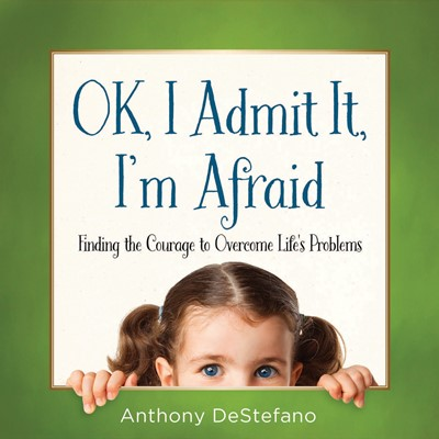 OK, I Admit It, I'm Afraid (Digital delivered electronically)