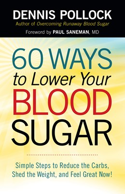 60 Ways to Lower Your Blood Sugar (Digital delivered electronically)
