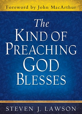 The Kind of Preaching God Blesses (Digital delivered electronically)