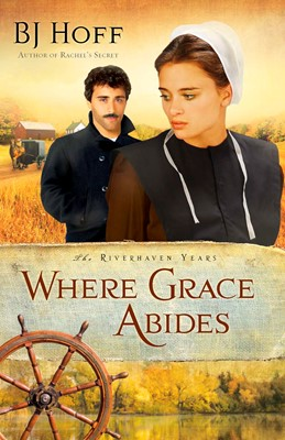 Where Grace Abides (Digital delivered electronically)
