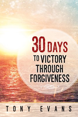 30 Days to Victory Through Forgiveness (Digital delivered electronically)