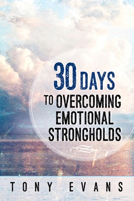 30 Days to Overcoming Emotional Strongholds (Digital delivered electronically)