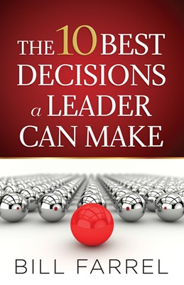 The 10 Best Decisions a Leader Can Make (Digital delivered electronically)