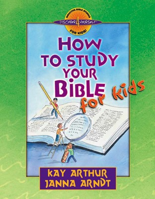 How to Study Your Bible for Kids (Digital delivered electronically)