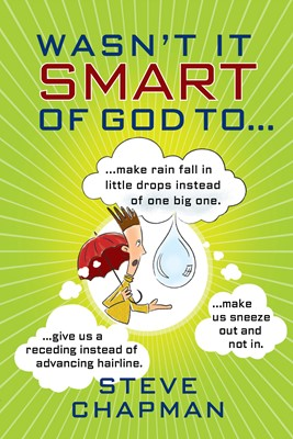 Wasn't It Smart of God to... (Digital delivered electronically)