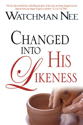 Changed Into His Likeness (eBook)