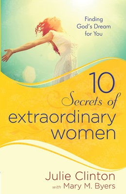 10 Secrets of Extraordinary Women (Digital delivered electronically)