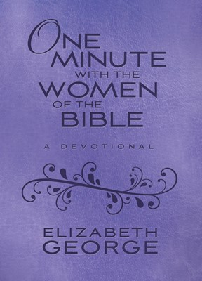 One Minute with the Women of the Bible (Digital delivered electronically)