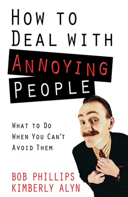 How to Deal with Annoying People (Digital delivered electronically)