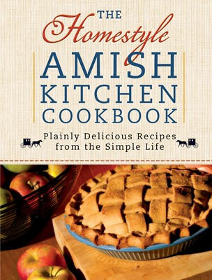 The Homestyle Amish Kitchen Cookbook (Digital delivered electronically)