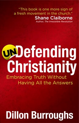 Undefending Christianity (Digital delivered electronically)