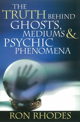 The Truth Behind Ghosts, Mediums, and Psychic Phenomena (Digital delivered electronically)