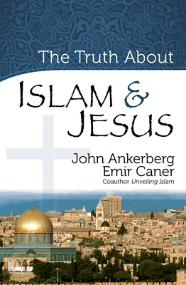The Truth About Islam and Jesus (Digital delivered electronically)