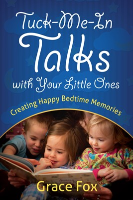 Tuck-Me-In Talks with Your Little Ones (Digital delivered electronically)
