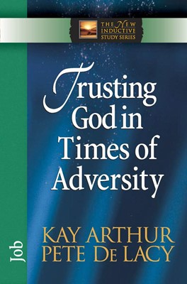 Trusting God in Times of Adversity (Digital delivered electronically)