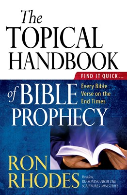 The Topical Handbook of Bible Prophecy (Digital delivered electronically)
