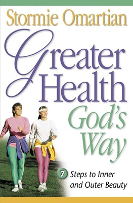 Greater Health God's Way (Digital delivered electronically)